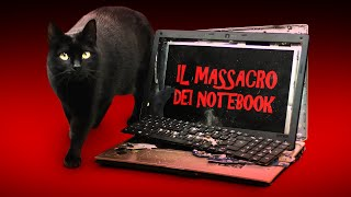 Il Massacro dei Notebook