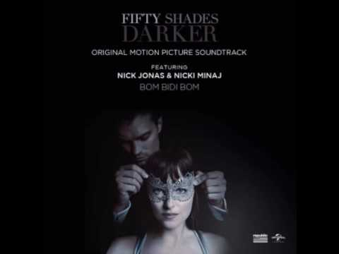 Nick Jonas ft Nicki Minaj  Bom Bidi Bom Fifty Shades Darker