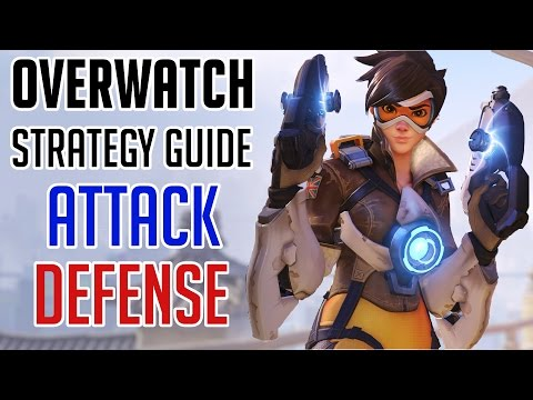 Overwatch Strategy Guide | The Dynamics Between Offense And Defense