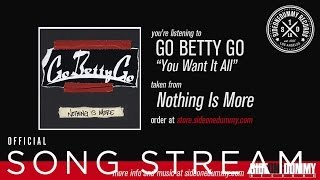 Watch Go Betty Go You Want It All video