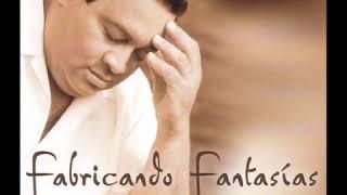 Tito Nieves - Fabricando Fantasías Version salsa) - Fabricando Fantasías