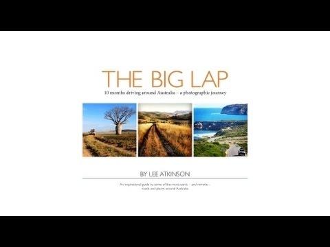 The Big Lap: a photographic journey around Australia