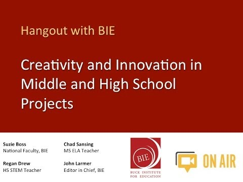 Creativity and Innovation in Middle and High School Projects