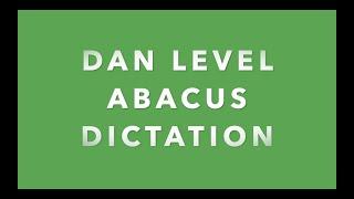 Dan Level Abacus Dictation