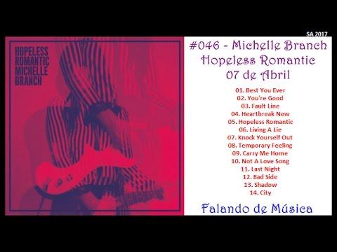 SA 2017 #046 - Michelle Branch - Hopeless Romantic