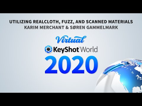 Virtual KeyShot World 2020 - Utilizing RealCloth, Fuzz, And Scanned Materials (LIVE)