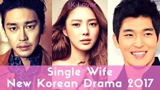 Video Single Wife (New Upcoming Korean Drama) download MP3, 3GP, MP4, WEBM, AVI, FLV Maret 2018