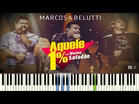 Marcos e Belutti / Wesley Safadão - Aquele 1% Tutorial (Piano fácil)