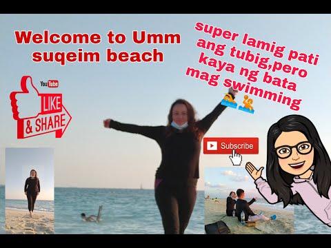Hello Guys, Dito Kame Sa Umm suqeim beach
