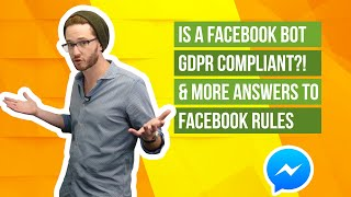 Facebook Rules 2019 | How to Follow Facebook Bot Rules for GDPR, Standard Messaging & More