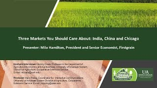Rice Outlook: Focusing on India, China and Chicago Markets, Milo Hamilton, 07.19.18