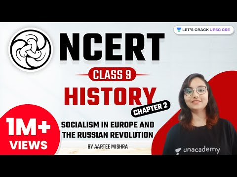 NCERT Class 9 History Chapter 2 | Socialism in Europe and the Russian Revolution