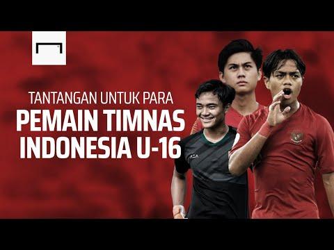 Tantangan Untuk Para Pemain Timnas Indonesia U-16