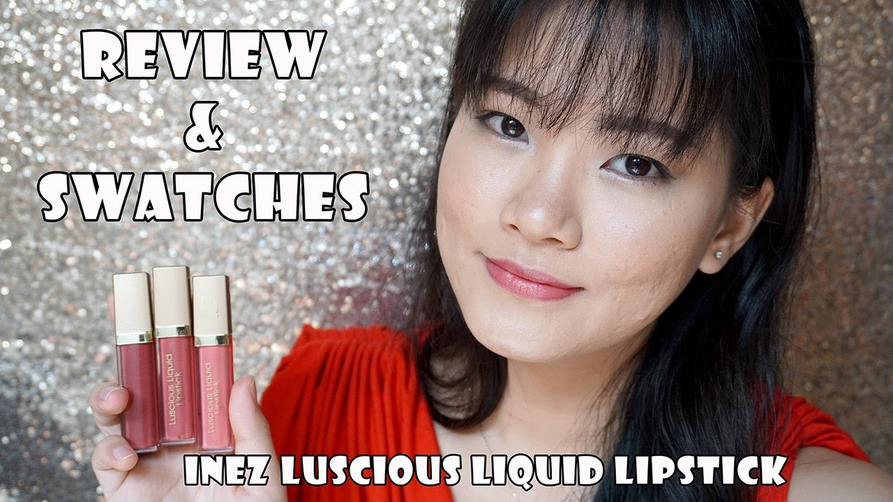 Review Swatches Inez Luscious Liquid Lipstick Kornelia Luciana