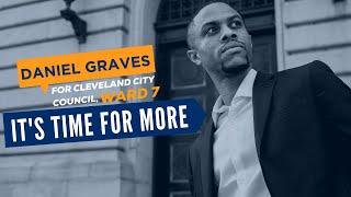 Daniel Graves For Cleveland City Council, Ward 7