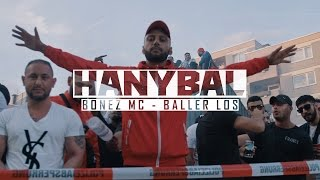Hanybal - BALLER LOS mit Bonez MC (prod. von Lucry) [Official 4K Video]