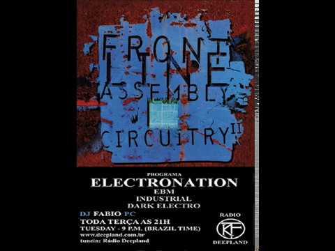 PROGRAMA ELECTRONATION [13] VISITORS / FRONT LINE ASSEMBLY