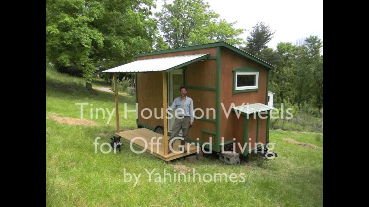 Tiny house on wheels for off grid living youtube for Living off the grid house plans