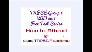 TNPSC Group 4 & VAO Free Test Series | How to attend @ TNPSC.Academy