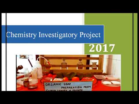 Chemistry Investigatory Project class 12 III Oraganic Soap