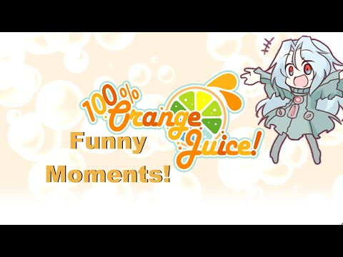 100% Orange Juice - Funny Moments  