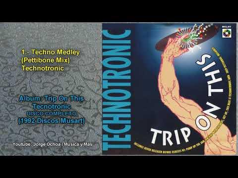 Trip on This - Technotronic (Album Completo) FULL HD
