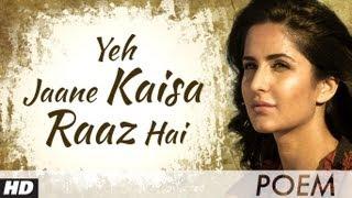 Zindagi Na Milegi Dobara Farhan Akhtar Poem - 4 | Ye Jaane Kaisa Raaz Hai