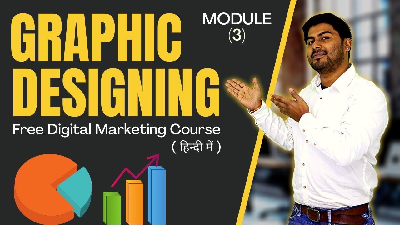 Marketing is no longer about making cold calls, spreading flyers and shaking hands while exchanging business cards. Graphic Designing | Module 3 | Free Digital Marketing ...