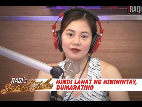 Hindi lahat ng hinihintay... DUMARATING. - DJ Raqi's Secret Files (January 21, 2019)