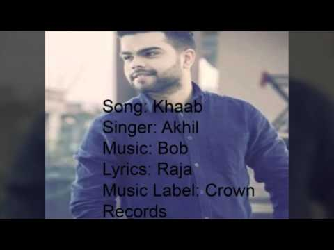 Lyrics of Khaab|Akhil|Crown Records