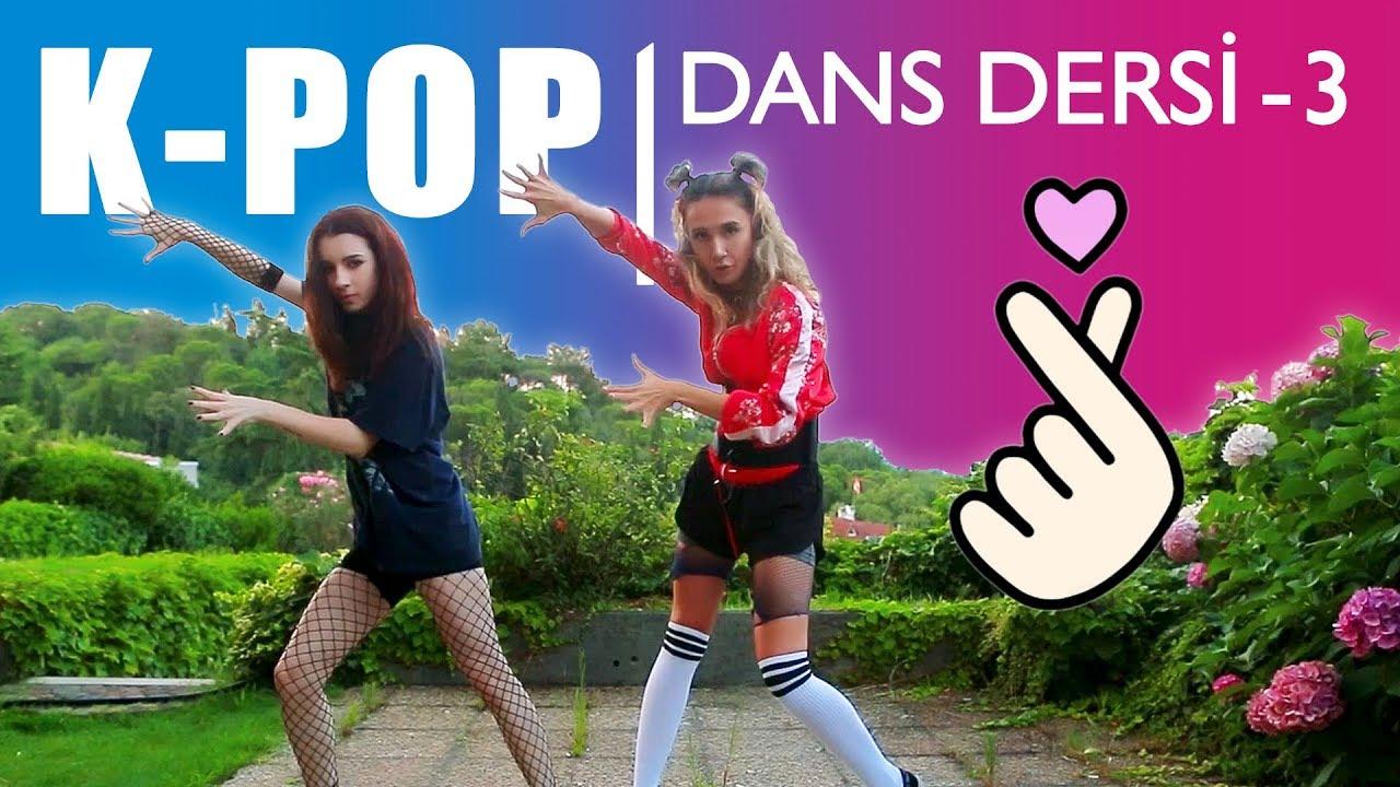 DANS DERSİ - 3   K-POP (BTS - FAKE LOVE)