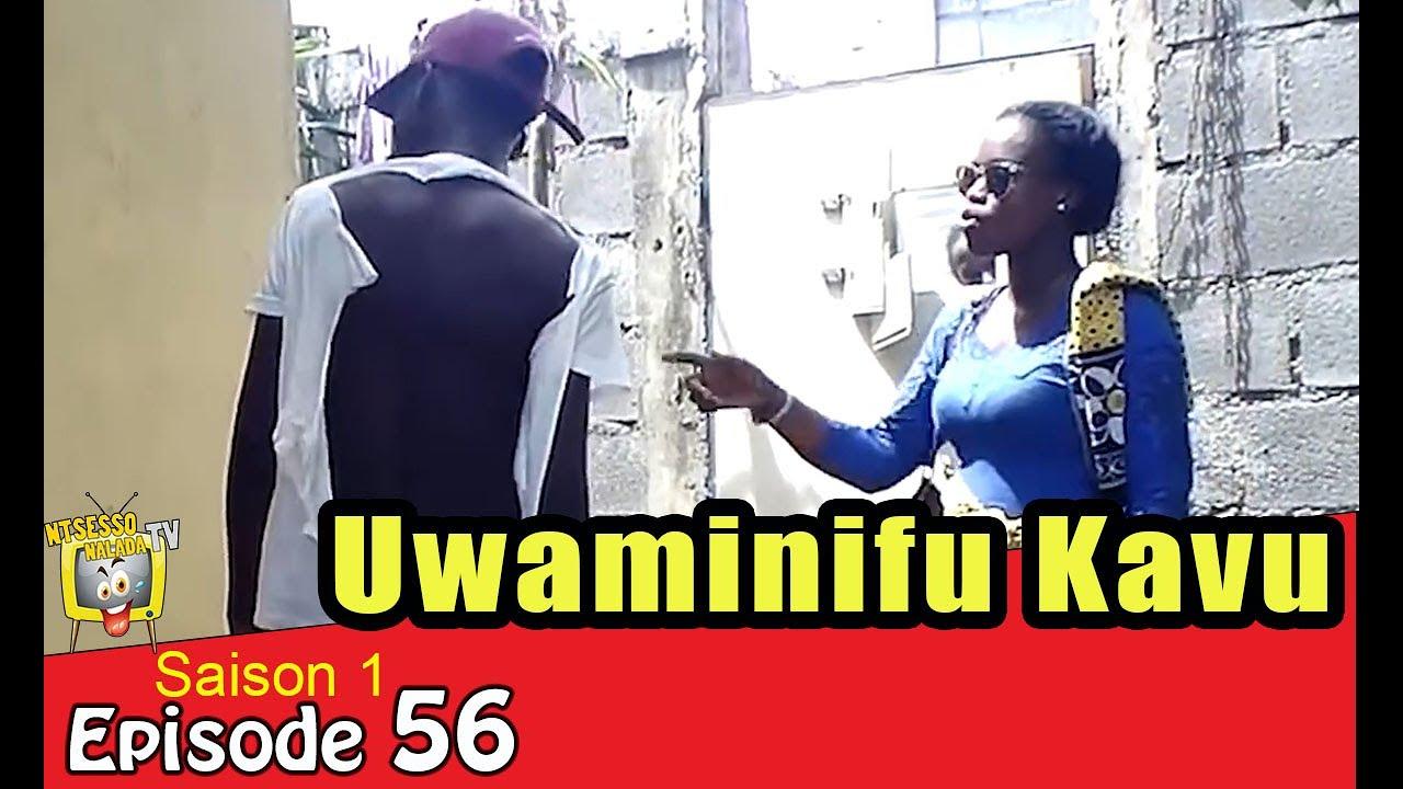 UWAMINIFU KAVU | NTSESSO NALADA S1-E56 - YouTube