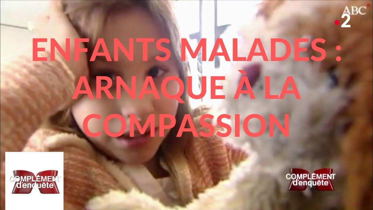 Complément d'enquête. Enfants malades : arnaque à la compassion - 18 avril 2019 (France 2)
