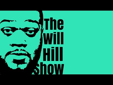 The Will Hill Show Live w/ Curtis