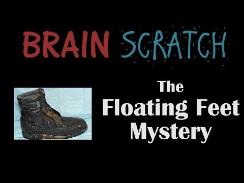 BrainScratch: The Floating Feet Mystery