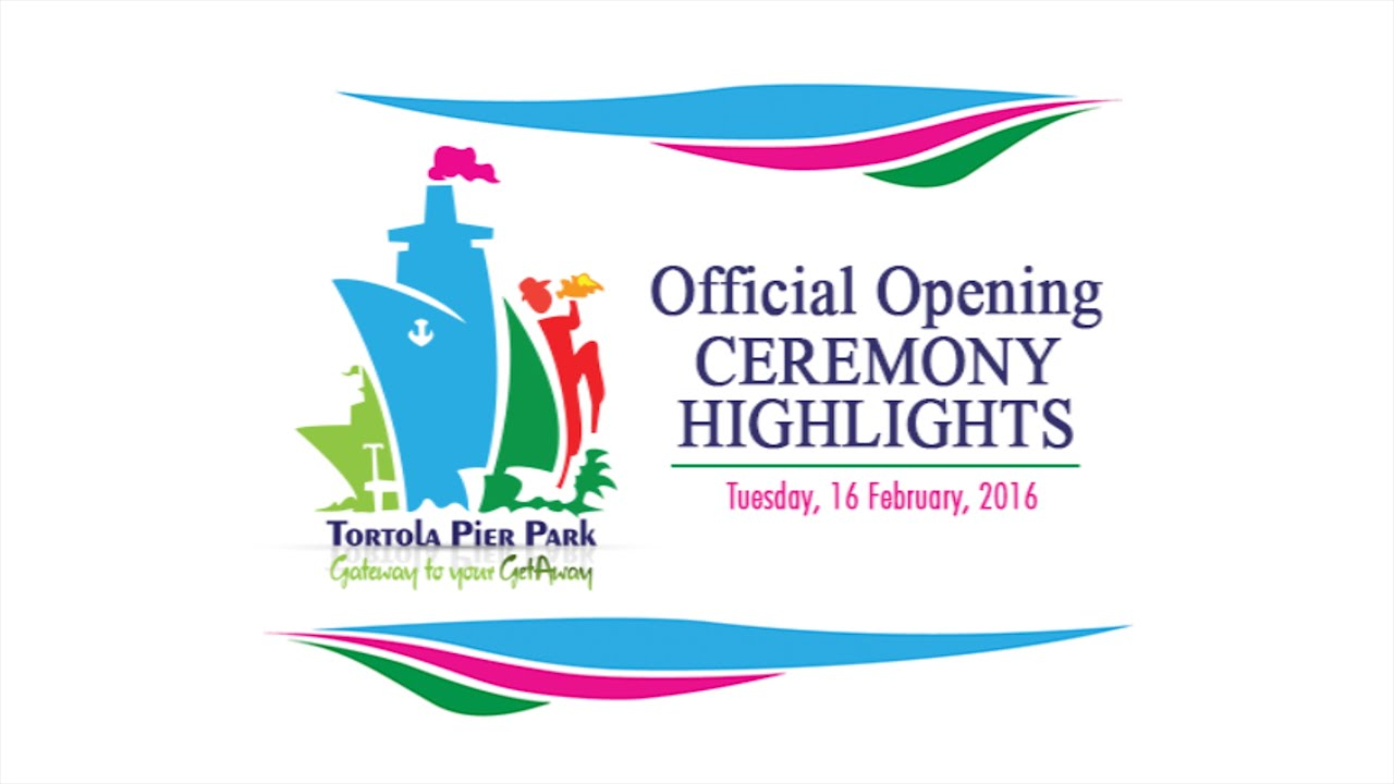 Tortola Pier Park Official Opening Ceremony Highlights Youtube
