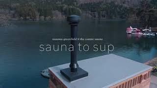 SAUNA to SUP