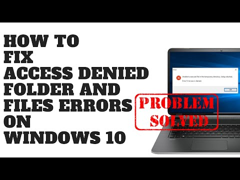 how-to-fix-access-denied-folder-and-files-errors-on-windows-10
