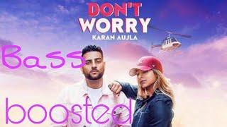 Gambar cover Don't Worry[BASS BOOSTED] | Karan Aujla | Deep Jandu | Sukh Sanghera | Latest Punjabi Songs 2018