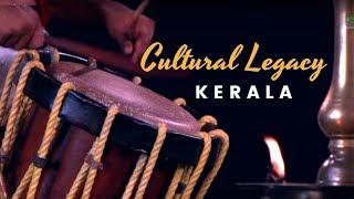 Cultural Legacy of Kerala