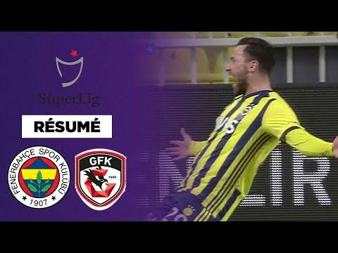 Résumé : Fenerbahçe envoie Gaziantep au tapis !