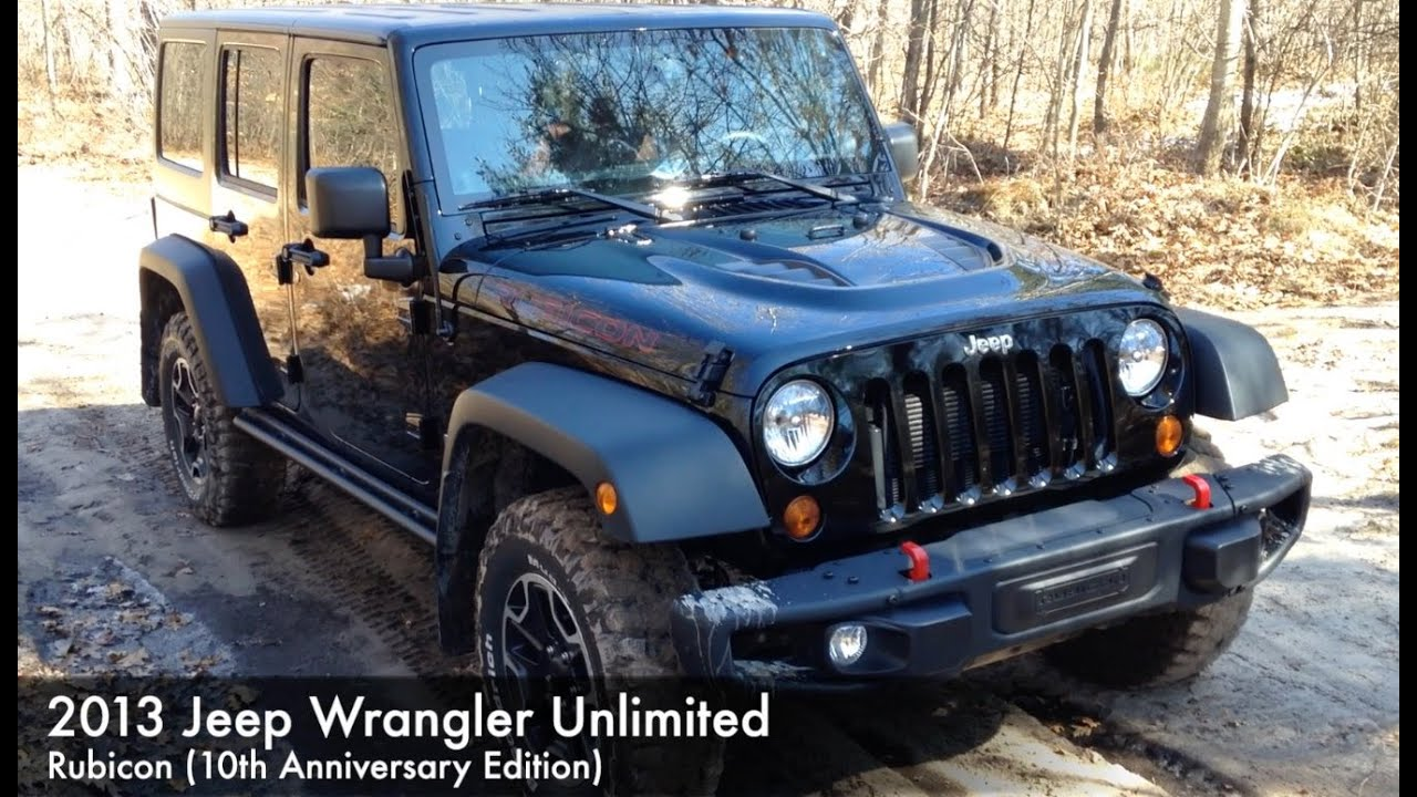 2013 Jeep Wrangler Unlimited Rubicon (10th Anniversary) Review   YouTube