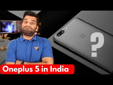 Oneplus 5 in India - Price & Opinions - Worth It?