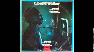 T-Bone Walker - Woman You Must Be Crazy (1969)