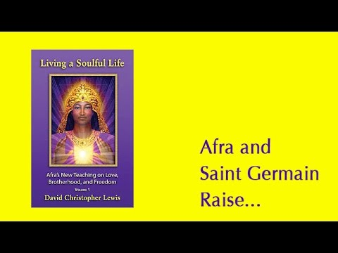 Afra and Saint Germain Raise Our Souls and the Earth with Violet-Joy Light