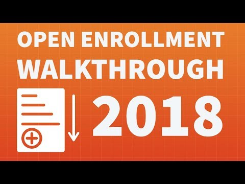 Open Enrollment Walkthrough for 2018