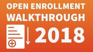 Open Enrollment Walkthrough for 2018
