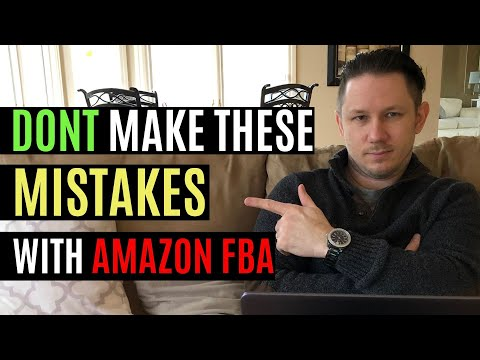 Amazon FBA Mistakes to Avoid - Top 5 Reasons People Fail with Amazon!