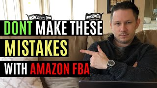 Amazon FBA 2020 Mistakes to Avoid - Top 5 Reasons People Fail with Amazon!