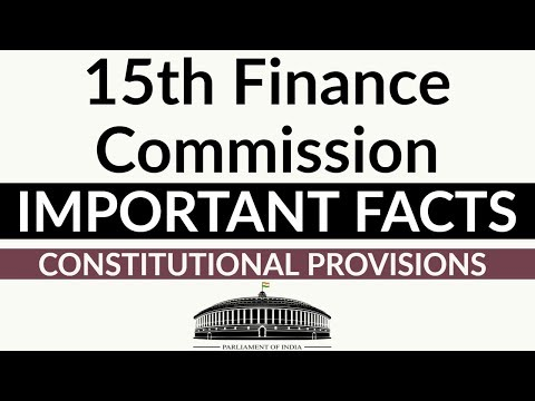 15th Finance Commission - Constitutional Provisions & important facts - Current Affairs 2018
